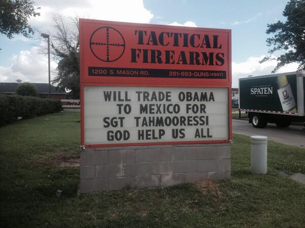 Gun Store Sign: 'Will Trade Obama To Mexico For Sgt. Tahmooressi'
